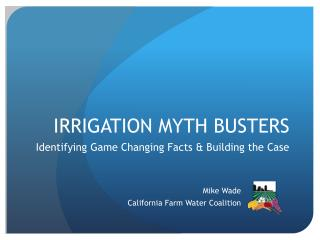 IRRIGATION MYTH BUSTERS