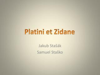 Jakub  Stašák Samuel Staško