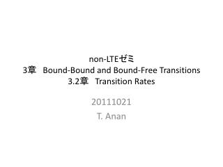 non-LTE ゼミ 3 章  Bound-Bound and Bound-Free Transitions 3.2 章  Transition Rates