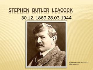 STEPHEN  BUTLER  LEACOCK