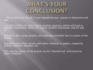 What�s Your Conclusion?