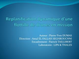 Replanification dynamique d'une flottille de drones en mission