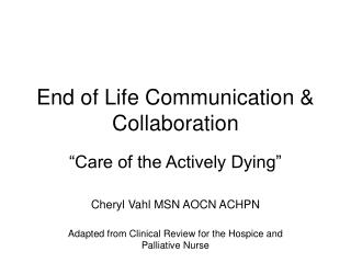 End of Life Communication  Collaboration