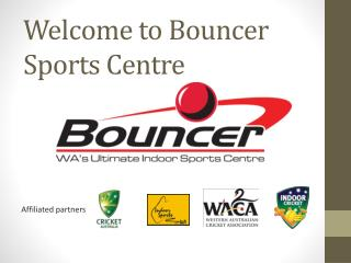 Welcome to Bouncer Sports Centre