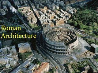 Roman Architectture