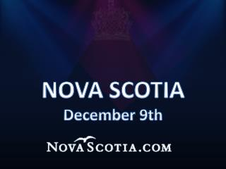 NOVA SCOTIA December 9th