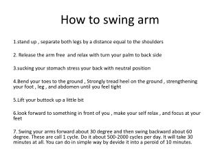 How to swing arm
