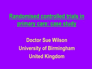 Randomised controlled trials in primary care: case study