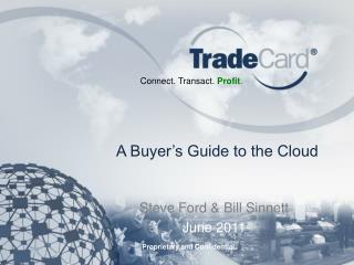 A Buyer's Guide to the Cloud