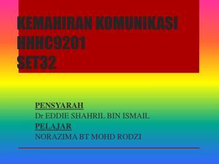 KEMAHIRAN KOMUNIKASI HHHC9201 SET32