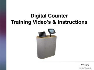 Digital Counter Training Video's & Instructions