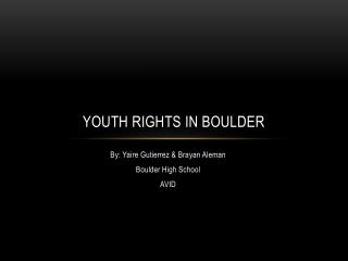 Youth rights in boulder
