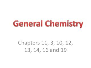 Chapters 11, 3, 10, 12, 13, 14, 16 and 19