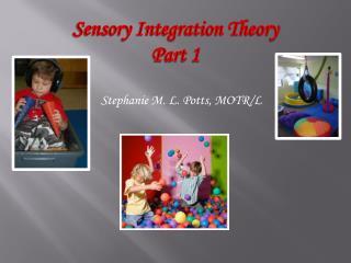Stephanie M. L. Potts, MOTR/L