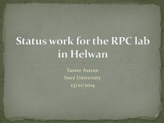 Status work for the RPC lab in Helwan