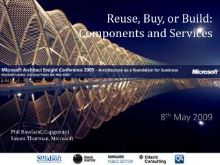 Reuse, Buy, or Build: Components and  Services