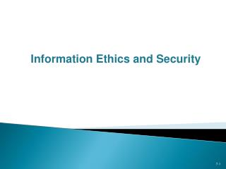 Information Ethics and Security