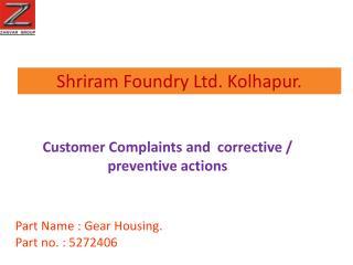 Shriram Foundry Ltd. Kolhapur.