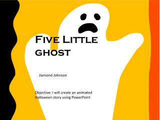 Five Little ghost