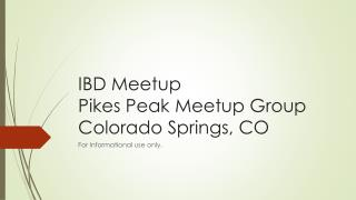 IBD  Meetup Pikes Peak  Meetup  Group Colorado Springs, CO
