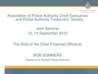 Association of Police Authority Chief Executives and Police Authority Treasurers' Society