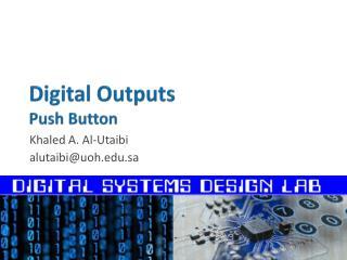 Digital Outputs Push Button
