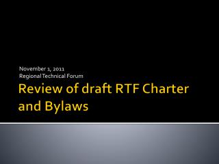 Review of draft RTF Charter and Bylaws