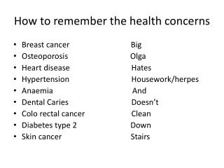 How to remember the health concerns