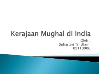 Kerajaan Mughal di  India