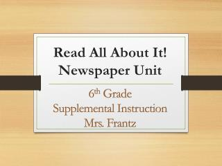 Read All About It! Newspaper Unit