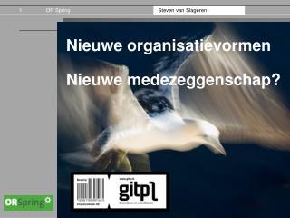 Nieuwe organisatievormen Nieuwe medezeggenschap?