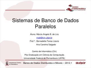 Sistemas de Banco de Dados Paralelos