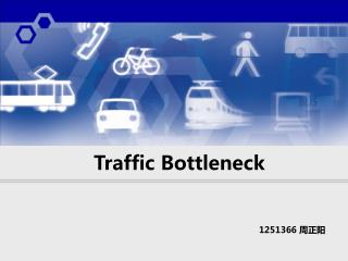 Traffic Bottleneck