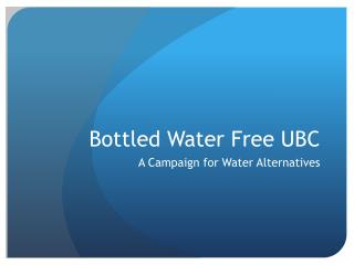 Bottled Water Free UBC