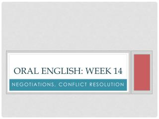 Oral English: Week 14