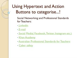 Using Hypertext and Action Buttons to categorise...!