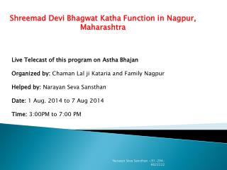 Shreemad Devi Bhagwat Katha Function in Nagpur, Maharashtra