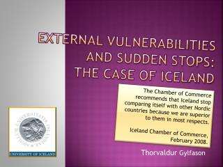 External Vulnerabilities and Sudden Stops:  The  Case of Iceland