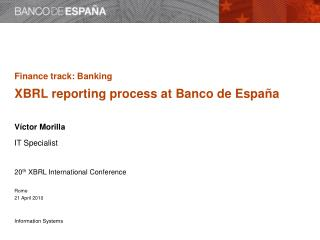 Regulatory banking reporting at Banco de España