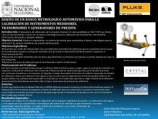 DISEÑO DE UN BANCO METROLOGÍCO AUTOMÁTICO PARA LA  CALIBRACIÓN DE INSTRUMENTOS MEDIDORES,