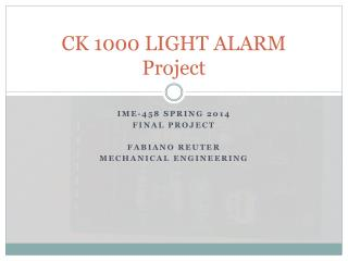 CK 1000 LIGHT ALARM Project