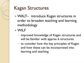 Kagan  Structures