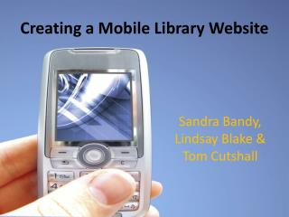 Creating a Mobile Library Website