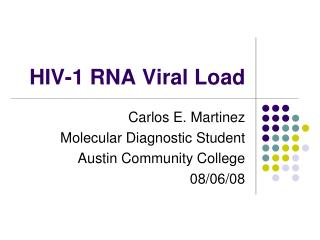 HIV-1 RNA Viral Load