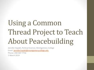 Using a Common Thread Project to Teach About  Peacebuilding