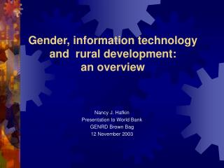 Gender, information technology  and  rural development:  an overview