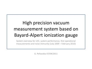 High precision vacuum measurement system based on Bayard-Alpert ionization gauge