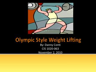 Olympic  Style Weight Lifting