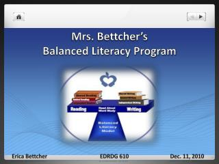Mrs.  Bettcher's Balanced Literacy Program
