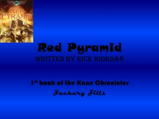 Red Pyramid  written by Rick Riordan